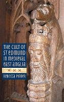 The Cult of St Edmund in Medieval ...