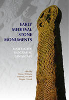 Early Medieval Stone Monuments:...