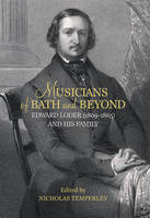 Musicians of Bath and Beyond: Edward...