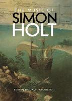 The Music of Simon Holt