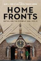 Home Fronts - Britain and the Empire...