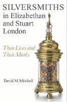 Silversmiths in Elizabethan and ...