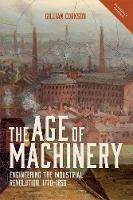 The Age of Machinery: Engineering the...
