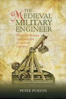 The Medieval Military Engineer: From...