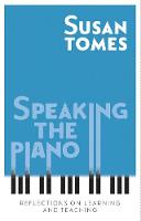 Speaking the Piano: Reflections on...