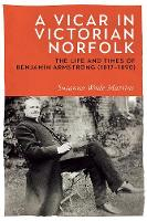 A Vicar in Victorian Norfolk: The ...