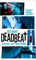 Deadbeat - Dogs of Waugh