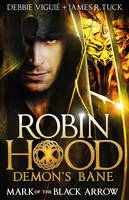 Mark of the Black Arrow (Robin Hood:...