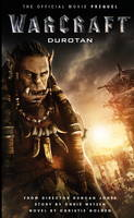 Warcraft: Durotan: The Official Movie...