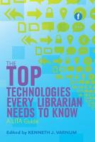 The Top Technologies Every Librarian...