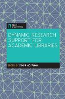 Dynamic Research Support in Academic...