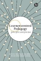 Learner-centred Pedagogy: Principles...
