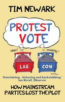 Protest Vote: How the Mainstream...