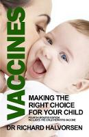 Vaccines: Making the Right Choice for...