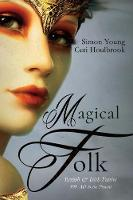 Magical Folk: British and Irish...