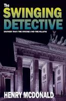 The Swinging Detective: A Martin...