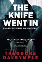 The Knife Went in: The Decline of the...