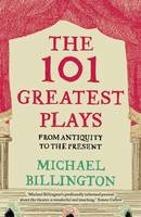101 Greatest Plays: From Antiquity to...