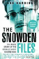 The Snowden Files: The Inside Story ...