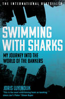 Swimming with Sharks: My Alarming...