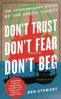 Don't Trust, Don't Fear, Don't Beg:...