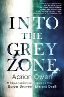 Into the Grey Zone: A Neuroscientist...