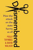 Dismembered: How the Conservative...