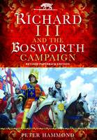 Richard the III and the Bosworth...