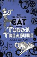 The Time-Travelling Cat and the Tudor...