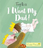 I Want My Dad! (Little Princess)