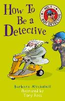 How To Be a Detective (No. 1 Boy...