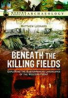 Beneath the Killing Fields: Exploring...