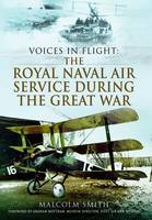 Voices in Flight: The Royal Naval Air...