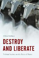 Destroy and Liberate: Political ...