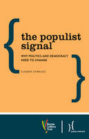 The Populist Signal: Why Politics and...