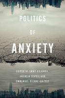 Politics of Anxiety