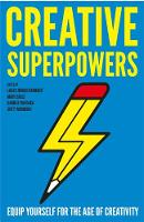 Creative Superpowers: Equip Yourself...