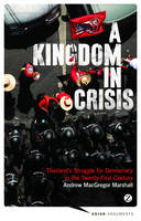 A Kingdom in Crisis: Thailand's...