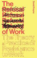 The Refusal of Work: Rethinking...