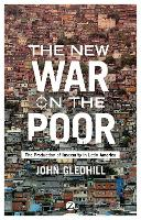 The New War on the Poor: The...