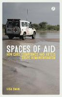 Spaces of Aid: How Cars, Compounds ...