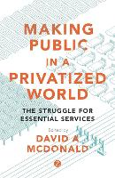 Making Public in a Privatized World:...