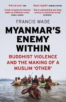 Myanmar's Enemy Within: Buddhist...