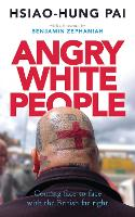 Angry White People: Coming...
