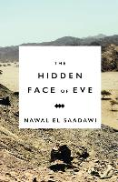 The Hidden Face of Eve: Women in the...