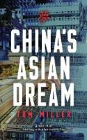 China's Asian Dream: Empire Building...