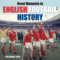 Great Moments in English Football...
