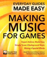 Making Music for Games: Expert ...