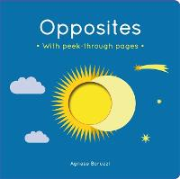 Opposites: A board book with...
