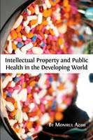 Intellectual Property and Public...